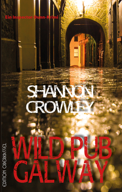 Wild Pub Galway von Crowley,  Shannon