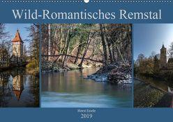 Wild-Romantisches Remstal (Wandkalender 2019 DIN A2 quer) von Eisele,  Horst