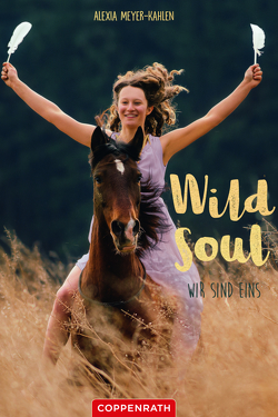 Wild soul von Meyer-Kahlen,  Alexia