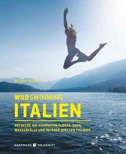 Wild Swimming Italien von Tameni,  Michele