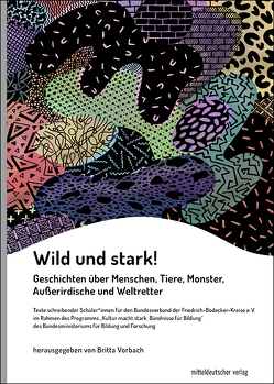 Wild und stark! von Vorbach,  Britta