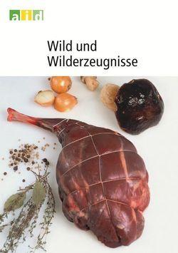 Wild und Wilderzeugnisse von Kujawski,  Olgierd