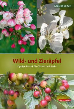 Wild- und Zieräpfel von Bärtels,  Andreas