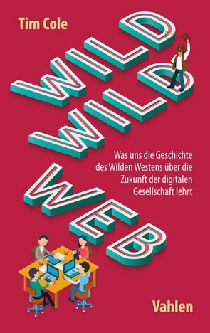 Wild Wild Web von Cole,  Tim