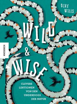Wild & Wise von Arlinghaus,  Claudia, Ponder,  Katie, Wills,  Dixe