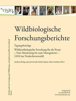 Wildbiologische Forschungsberichte Band 3 von Janosch,  A., König,  A., Sandrini,  M., Suchant,  R.