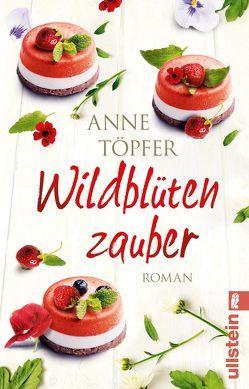 Wildblütenzauber von Töpfer,  Anne