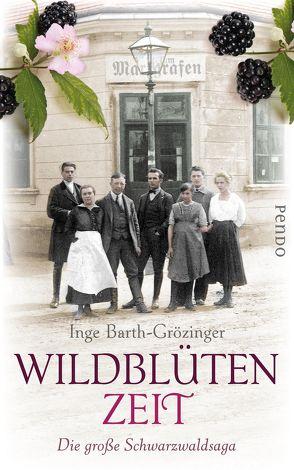 Wildblütenzeit von Barth-Grözinger,  Inge
