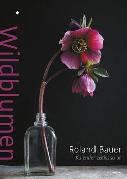 Wildblumen von Roland,  Bauer