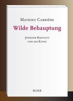 Wilde Behauptung von Carrière,  Mathieu