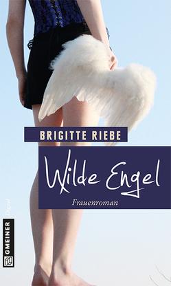 Wilde Engel von Riebe,  Brigitte