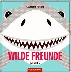 Wilde Freunde von Rogers,  Madeleine