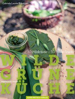 Wilde Grüne Küche von Bräutigam,  Gabriele Leonie