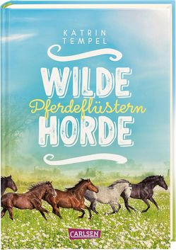 Wilde Horde 2: Pferdeflüstern von Tempel,  Katrin
