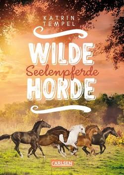Wilde Horde 3: Seelenpferde von Tempel,  Katrin