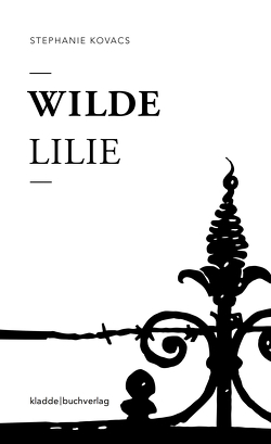 Wilde Lilie von Kovacs,  Stephanie