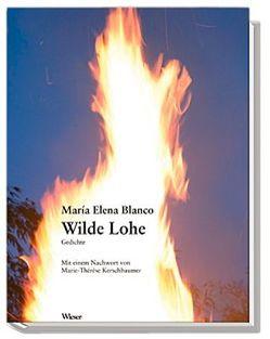 Wilde Lohe von Blanco,  María E, Kerschbaumer,  Marie Th, Ratz,  Wolfgang, Veegh,  Monika