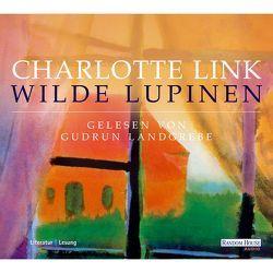 Wilde Lupinen von Landgrebe,  Gudrun, Link,  Charlotte