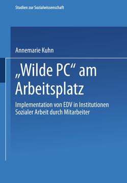 """""""Wilde PC"""" am Arbeitsplatz von Bolay,  Eberhard, Kuhn,  Annemarie"""