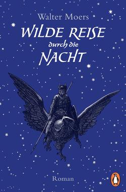 Wilde Reise durch die Nacht von Moers,  Walter