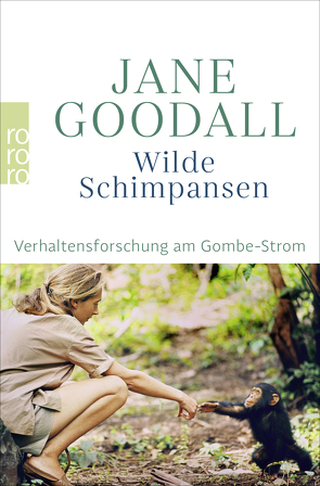 Wilde Schimpansen von Goodall,  Jane, Lawick,  Hugo van, Rien,  Mark W., Vogel,  Christian