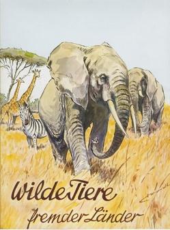 Wilde Tiere fremder Länder von Kuhlemann,  Peter