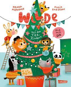 Wilde Weihnachten mit den Tierkindern und mit dir! von Karipidou,  Maria, Neßhöver,  Nanna