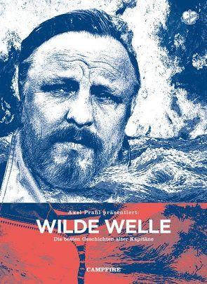 Wilde Welle von Kruecken,  Stefan, Prahl,  Axel, Weskamp,  Henning