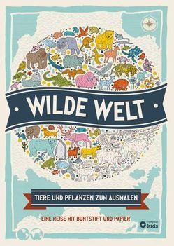 Wilde Welt von Hughes,  Natalie