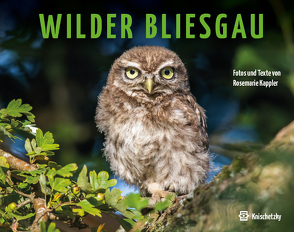 Wilder Bliesgau von Kappler,  Rosemarie