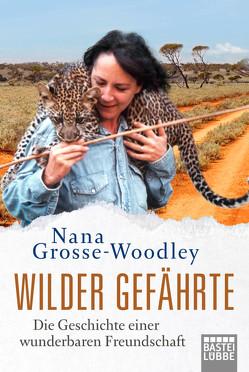 Wilder Gefährte von Grosse-Woodley,  Nana