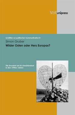Wilder Osten oder Herz Europas? von Gruber,  Simon
