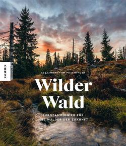 Wilder Wald von Simonis,  Rainer, Von Poschinger ,  Alexandra