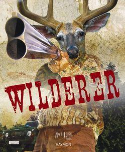 Wilderer von Tiroler Landesmuseen