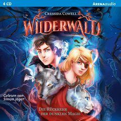 Wilderwald (1). Die Rückkehr der dunklen Magie von Cowell,  Cressida, Jäger,  Simon