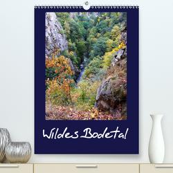 Wildes Bodetal (Premium, hochwertiger DIN A2 Wandkalender 2021, Kunstdruck in Hochglanz) von Rix,  Veronika