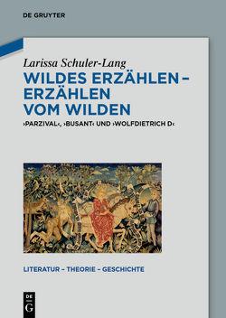 Wildes Erzählen – Erzählen vom Wilden von Schuler-Lang,  Larissa