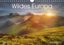 Wildes Europa 2019 (Wandkalender 2019 DIN A4 quer) von Mirau,  Rainer