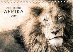 wildes – lebendiges AFRIKA (Tischkalender 2019 DIN A5 quer) von SEIFINGER,  TOBY