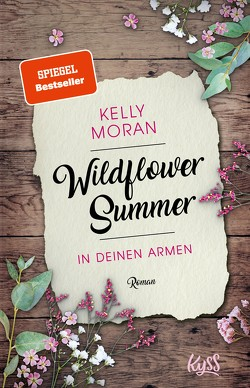 Wildflower Summer – In deinen Armen von Lamatsch,  Vanessa, Moran,  Kelly