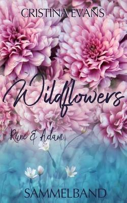 Wildflowers Sammelband von Evans,  Cristina