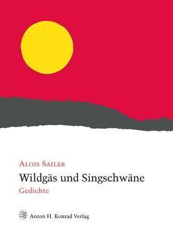 Wildgäs und Singschwäne von Frei,  Hans, Sailer,  Alois, Walter,  Helmut C