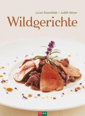 Wildgerichte von Meyer,  Judith, Rosenblatt,  Lucas