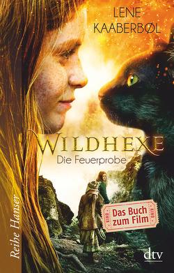 Wildhexe – Die Feuerprobe von Buchinger,  Friederike, Kaaberbøl,  Lene