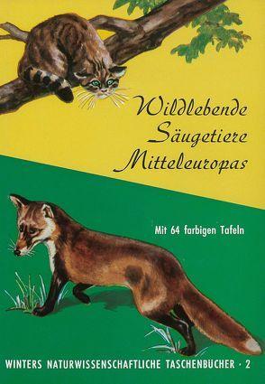 Wildlebende Säugetiere Mitteleuropas von Koller,  G