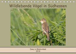 Wildlebende Vögel in Südhessen (Tischkalender 2019 DIN A5 quer) von Buß,  Daniela