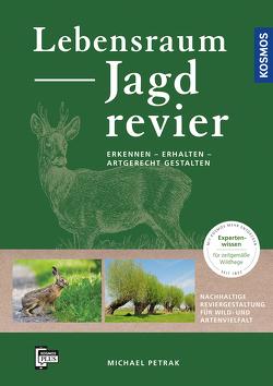 Lebensraum Jagdrevier von Petrak,  Michael