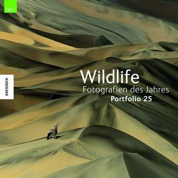 Wildlife Fotografien des Jahres – Portfolio 25 von BBC Wildlife Magazine,  BBC, Kretschmer,  Ulrike, Natural History Museum,  Natural