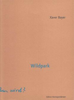 Wildpark von Bayer,  Xaver