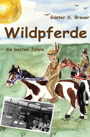 Wildpferde von Breuer,  Günter